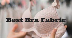 best bra fabric